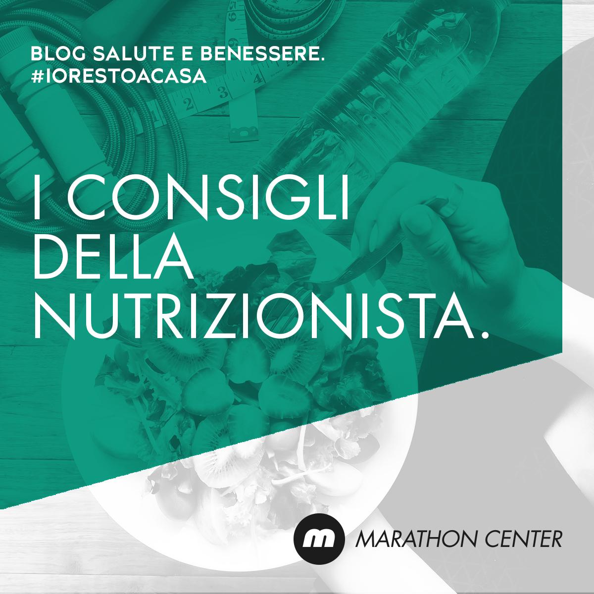 marathon-medical-center-brescia-consigli-nutrizionista-iorestoacasa